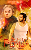 Profit & Peril (Echoes of Sol Book 3)