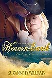 Heaven & Earth (Western Women Series Book 1)