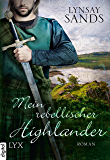 Mein rebellischer Highlander (German Edition)