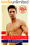 Lesson For Lox: Lesson For Lox: Marco's MMA Boys 0.5