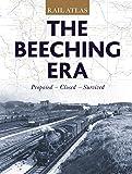 Rail Atlas: the Beeching Era