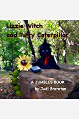 Tufty the Caterpillar: A Jumbles Book (Lizzie Witch 2) Kindle Edition