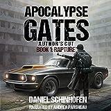 Rapture: Apocalypse Gates Author's Cut, Book 1