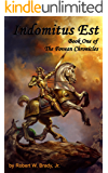 Indomitus Est: Book One of the Fovean Chronicles