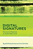 Digital Signatures: The Impact of Digitization on Popular Music Sound (MIT Press) (English Edition)
