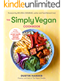 The Simply Vegan Cookbook: Easy, Healthy, Fun, and Filling Plant-Based Recipes Anyone Can Cook (English Edition)