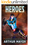 Heroes: Superpower Chronicles Book 2