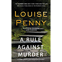 A Rule Against Murder (Chief Inspector Armand Gamache series Book 4)