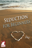 Seduction for Beginners