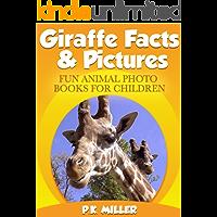 Giraffe Facts & Pictures (Fun Animal Photo Books for Children)