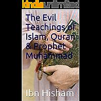 The Evil Teachings of Islam, Quran & Prophet Muhammad: Irrelevance of Islam