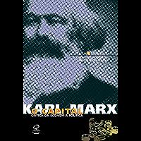 O capital - Livro 3 - Vol. 4, 5 e 6: O processo global de produção capitalista