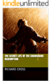 The Secret Life of The Shawshank Redemption (The Secret Life of... Book 4)