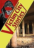 Suffer the Children (Victim City Stories Book 3)
