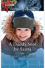A Daddy Sent by Santa Kindle Edition