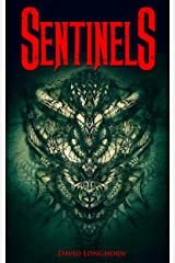 Sentinels: Scary Ghost & Paranormal Horror Story (The Sentinels Series Book 1) Kindle Edition