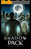 SHADOW PACK: An Urban Fantasy Mystery (Michael Biörn Book 1)