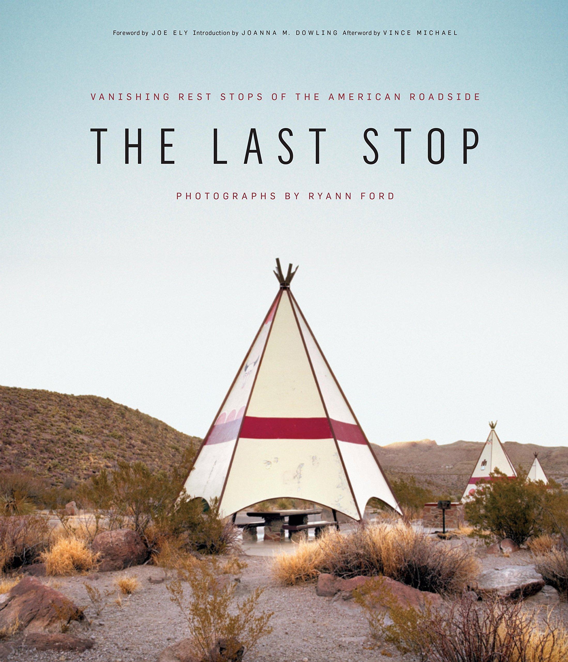 Download The Last Stop: Vanishing Rest Stops of the American Roadside pdf epub