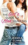 The Girl's Guide to (Man)Hunting (Bluebonnet Book 1)