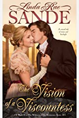 The Vision of a Viscountess (The Widowers of the Aristocracy Book 2) Kindle Edition