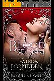 Blood Secret (Fated & Forbidden Book 6)
