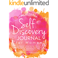 Self Discovery Journal for Women: 365 Days of Magical Lists for Happiness, Gratitude, and Everyday Bliss (Guided Prompt…