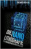 Die Nanolithografie: Wissenschaftsthriller