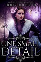 One Small Detail Kindle Edition
