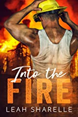 Into The Fire (Firemen Do It Better) Kindle Edition