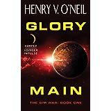 Glory Main: The Sim War: Book One