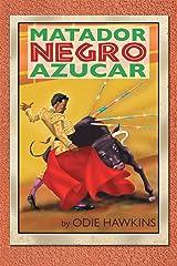 "The Black Matador, ""Sugar"" Kindle Edition"