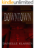 Downtown (Braeside Book 1)