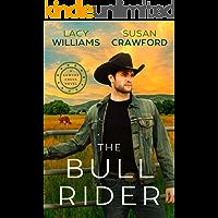 The Bull Rider: small-town cowboy romance (Sawyer Creek Homecoming Book 1)