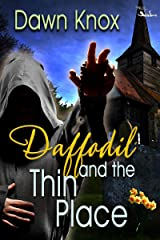 Daffodil and the Thin Place Kindle Edition
