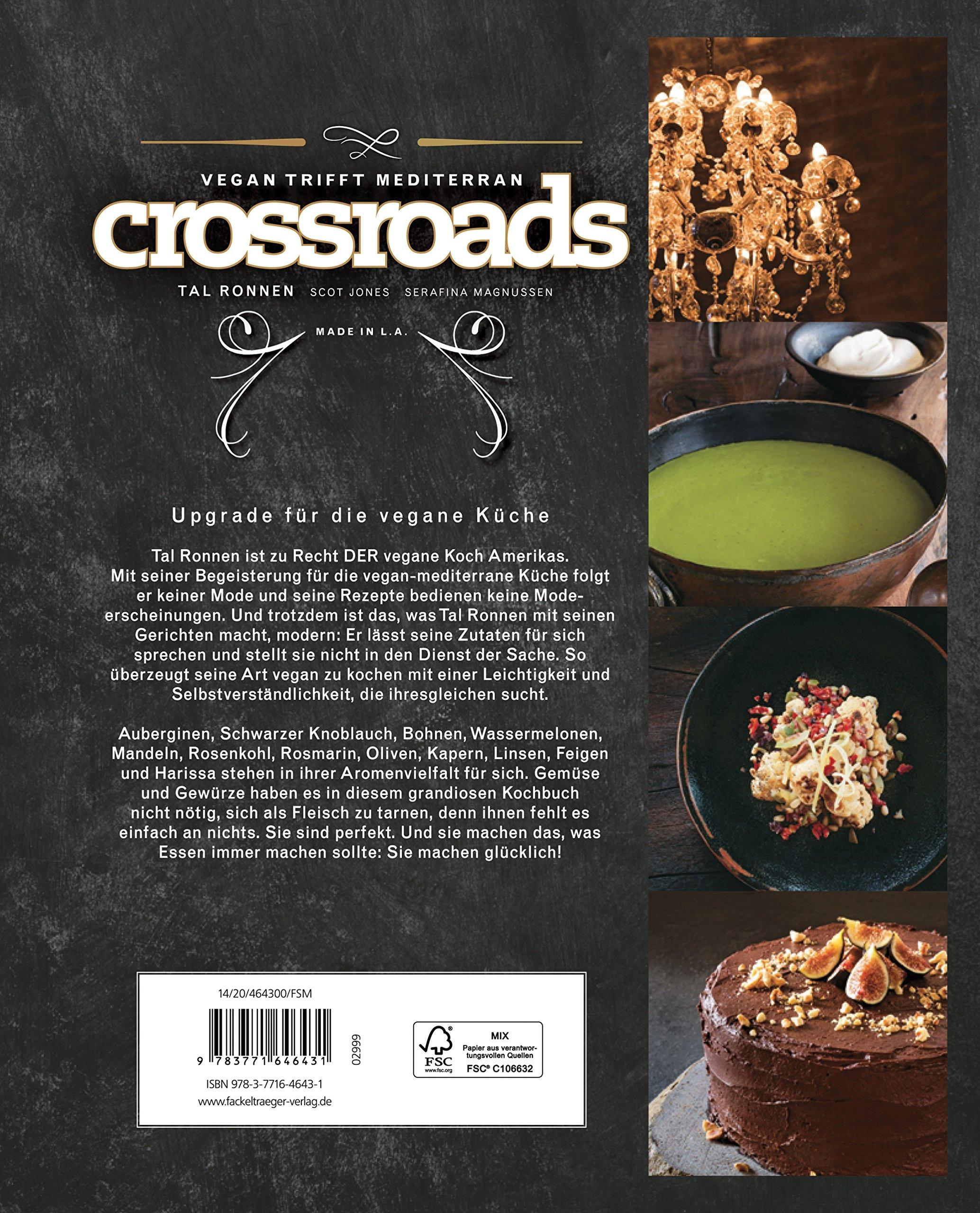Crossroads - Vegan trifft mediterran: Amazon.de: Tal Ronnen: Bücher