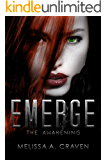 Emerge: The Awakening: (Immortals of Indriell Book 1)