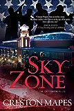 Sky Zone: A Novel (The Crittendon Files Book 3)