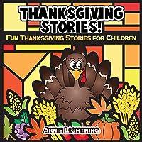 Thanksgiving Stories: Fun Thanksgiving Stories for Children and Thanksgiving Jokes