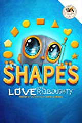 Love Roboughty Shapes Kindle Edition