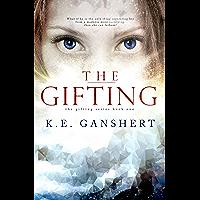 The Gifting (The Gifting Series Book 1) (English Edition)