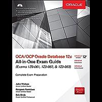 OCA/OCP Oracle Database 12c All-in-One Exam Guide (Exams 1Z0-061, 1Z0-062, & 1Z0-063)