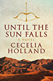 Until the Sun Falls: A Novel