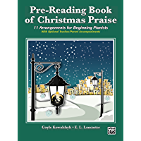 Pre-Reading Book of Christmas Praise: 11 Arrangements for Beginning (Early Elementary) Pianists book cover