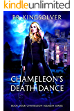 Chameleon's Death Dance (Chameleon Assassin Book 4)