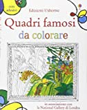 Quadri famosi da colorare. Ediz. illustrata