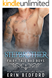 Stepbrother (Fairy Tale Bad Boys Book 5)