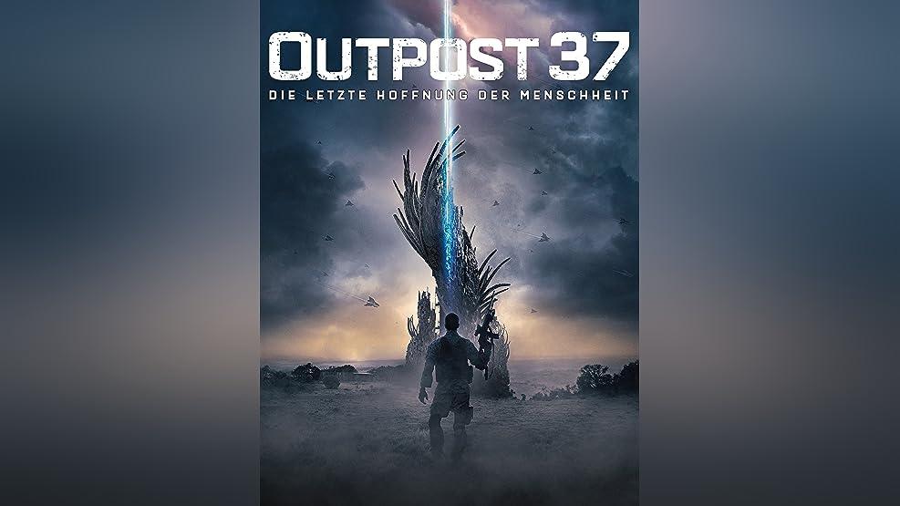 Outpost 37: Die Letzte Hoffnung Der Menschheit