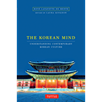 The Korean Mind: Understanding Contemporary Korean Culture (English Edition)