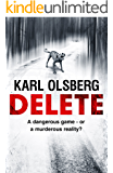 Delete: A gripping, up-to-the-minute thriller