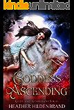 Goddess Ascending: A Reverse Harem Shifter Fantasy Romance (Gods and Guardians Book 1)